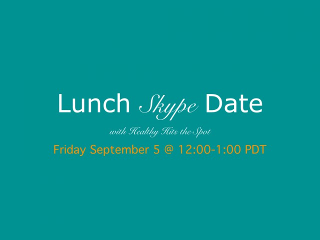 Skype with healthy hits the spot on september fifth