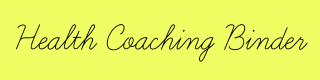 health coaching binder