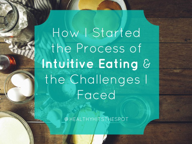 How I started the process of Intuitive Eating