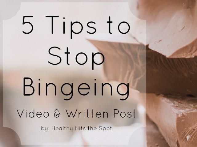 5 Tips to Stop Bingeing